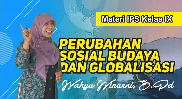 Materi IPS Kelas 9 Perubahan Sosial Budaya dan Ekonomi