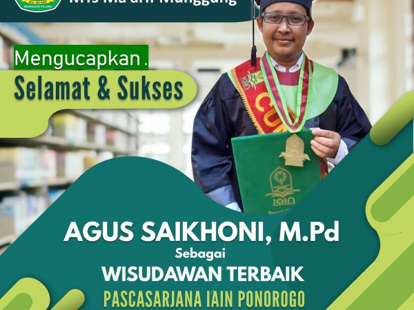 Selamat & Sukses Ustadz Agus Saikhoni, M.Pd