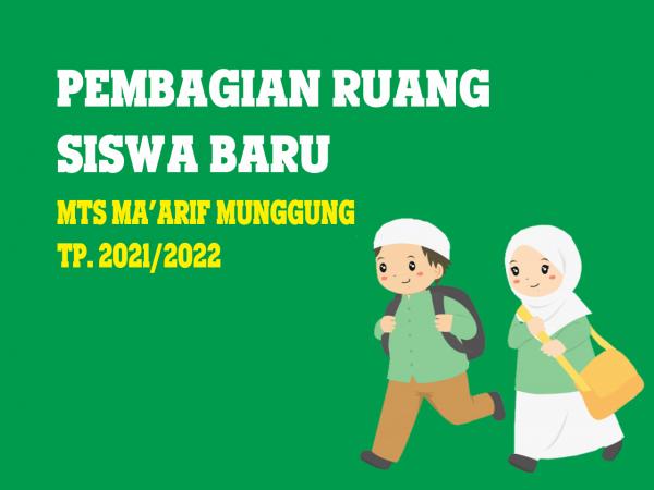 PEMBAGIAN KELAS SISWA BARU TP 2021/2022