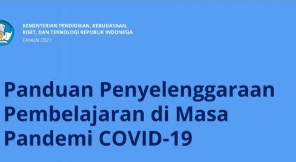 Panduan Penyelenggaraan Pembelajaran Tahun Pelajarang 2021/2022